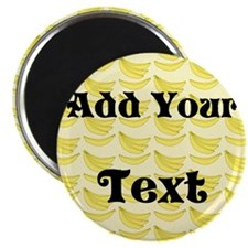 Banana Pattern with Custom Text Magnet