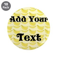 """Banana Pattern with Custom Text 3.5"""" Button (10 pa"""