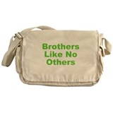 Brothers Like No Others Messenger Bag