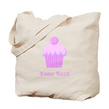 Pink Cupcake with Custom Text Tote Bag