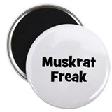 "Muskrat Freak 2.25"" Magnet (10 pack)"