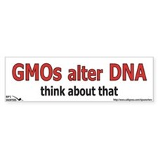 GMO's alter DNA Bumper Sticker