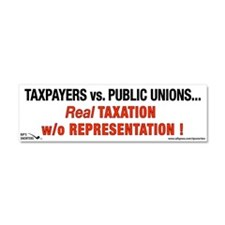 Taxpayers vs. Public Unions. Car Magnet 10 x 3