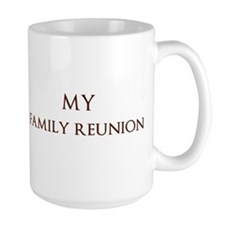 family reunion4_mug Mugs