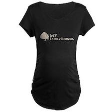 family reunion3_Dark Maternity T-Shirt
