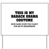 Barack Obama costume Yard Sign