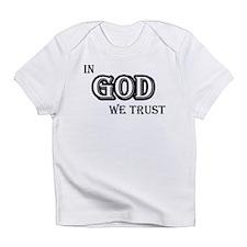 In God We Trust Infant T-Shirt