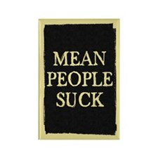 Mean People Suck Fridge Magnet