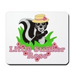 Little Stinker Rose Mousepad