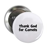 Thank God For Camels Button