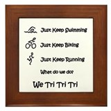 Just Keep Tri-ing Framed Tile
