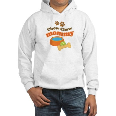 Chow Chow Mommy Pet Gift Hooded Sweatshirt