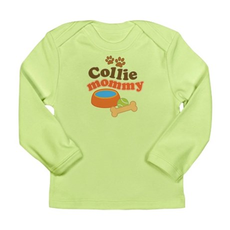 Collie Mommy Pet Gift Long Sleeve Infant T-Shirt
