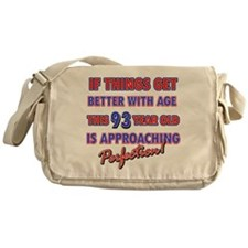 Funny 93rd Birthdy designs Messenger Bag