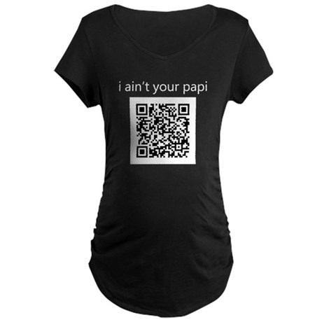 "Cops ""I Ain't Your Papi"" QR Maternity Da"