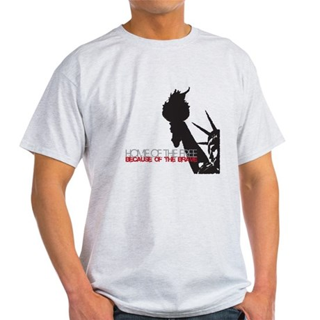 Because of the Brave Light T-Shirt