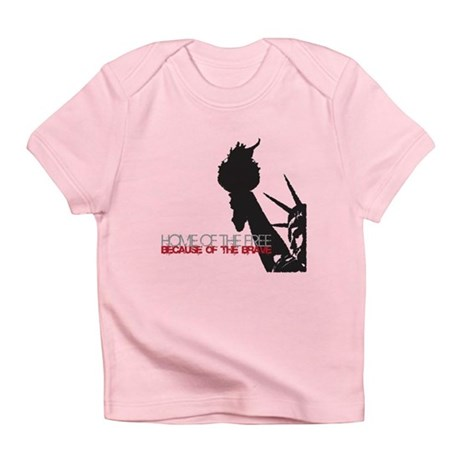 Because of the Brave Infant T-Shirt