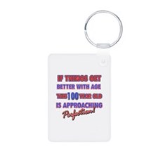 Funny 100th Birthdy designs Keychains
