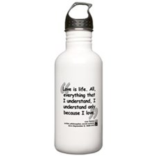 Tolstoy Love Quote Water Bottle