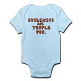 Dyslexics Are Teople Poo Onesie