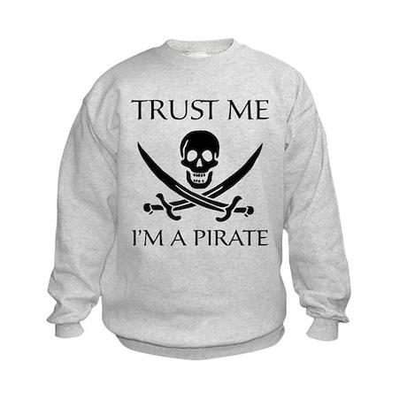Trust Me I'm a Pirate Kids Sweatshirt