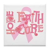 Hope Faith Cure Tile Coaster