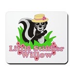 Little Stinker Willow Mousepad