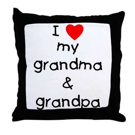 I love my grandma &amp;amp; grandpa Throw Pillow