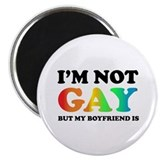I'm not gay but my boyfriend is Magnet