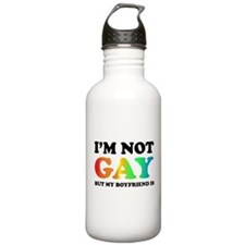 I'm not gay but my boyfriend is Water Bottle