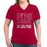 Sriracha - May The Sauce Be With You Shirt
