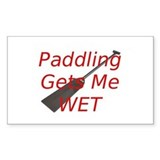 PaddlingGetsMeWet Decal