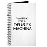 Waiting for a Deus Ex Machina Journal