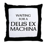Waiting for a Deus Ex Machina Throw Pillow