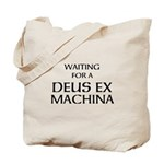 Waiting for a Deus Ex Machina Tote Bag