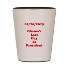 1/20/2013 - Obama's last day Shot Glass