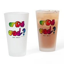 Got ASL? Rainbow SQ CC Drinking Glass