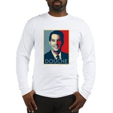 Scott Walker is a Douchebag Long Sleeve T-Shirt
