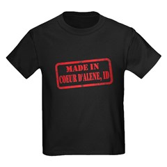 MADE IN COEUR D'ALENE, ID Kids Dark T-Shirt