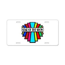 'Star of the Show' Aluminum License Plate