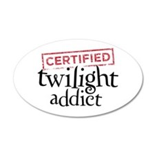 Certified Twilight Addict 38.5 x 24.5 Oval Wall Pe