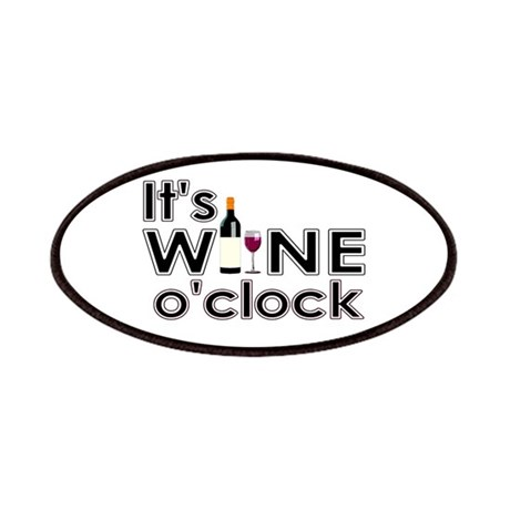 It's Wine O'Clock Patches