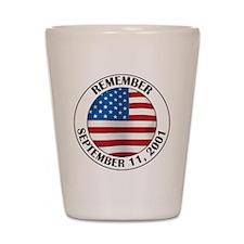 Remember 9-11 Shot Glass