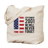 9 11 Remembering Tote Bag