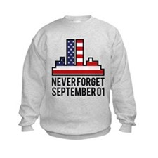 9 11 Never Forget Sweatshirt