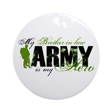 Brother-in-law Hero3 - ARMY Ornament (Round)