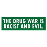 Racist Drug War Bumper Sticker