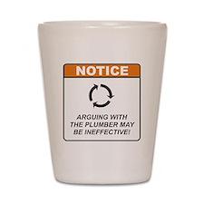 Plumber / Argue Shot Glass