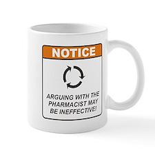 Pharmacist / Argue Mug