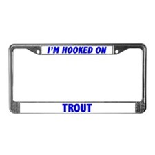 I'm Hooked On Trout License Plate Frame